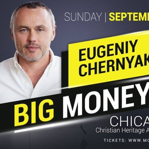 Eugeniy Chernyak / Big Money / Chicago