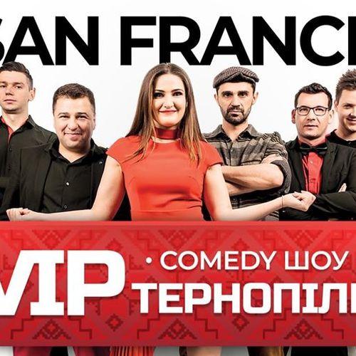 Comedy Show VIP Тернопіль в San Francisco!